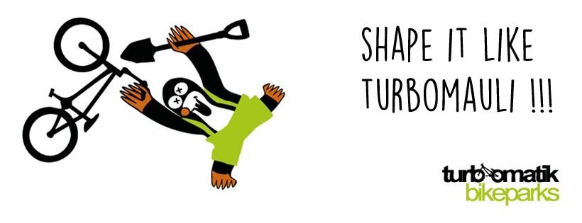 Shape it like Turbomauli!